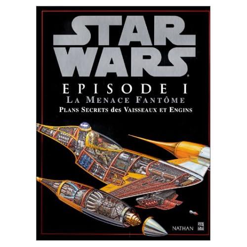 Star Wars Plans secrets des vaisseaux et engin - nathan 51Z2DD7C42L._SS500_