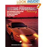 Mustang Performance EngineTuning: High Performance Modifications for 4.6/5.0-Liter Mustangs (HP1371)