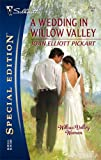 A Wedding In Willow Valley (Silhouette Special Edition) (0373247540) by Pickart, Joan Elliott