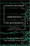 Obedience to Authority: An Experimental View (Perennial Classics) (006073728X) by Stanley Milgram