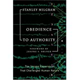 Obedience To Authority: An Experimental Viewby Stanley Milgram