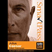 SmartPass Plus Audio Education Study Guide to Julius Caesar (Dramatised, Commentary Options) | [William Shakespeare, Simon Potter, David Cottis]
