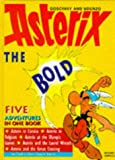 Goscinny Asterix the Bold: