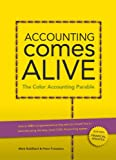 img - for Accounting Comes Alive: The Color Accounting Parable book / textbook / text book
