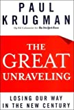 The great unraveling:losing our way in the new century