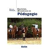 Equitation : 36 Exercices de Pedagogiepar Nicolas Sanson