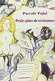 vignette de 'Petits plats de résistance (Pascale Pujol)'