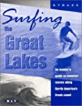 Surfing the Great Lakes: An Insider's...