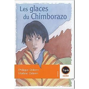 LES GLACES DU CHIMBORAZO de Philippe Delerm et de Martine Delerm 51Z2GJKAQTL._SL500_AA300_
