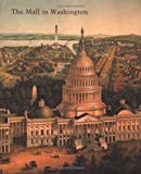 img - for The Mall in Washington, 1791-1991 (Second Edition) book / textbook / text book
