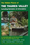 img - for Hidden Places of the Thames Valley including Berkshire & Oxfordshire book / textbook / text book