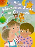 The Wonderful Story of Creation (Kids Bestsellers) (081988300X) by Kim, Magdalena
