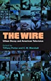 img - for The Wire: Urban Decay and American Television book / textbook / text book
