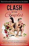 Clash of the Couples: A Humorous Collection of Completely Absurd Lovers' Squabbles and Relationship Spats