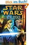 The Hive: Star Wars (Short Story): St...