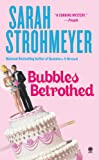 Bubbles Betrothed (0451412168) by Strohmeyer, Sarah