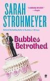 Bubbles Betrothed (Bubbles Books)