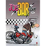 Joe Bar Team, tome 5par Christian Debarre