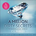 A Million Dirty Secrets | C. L. Parker