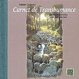 echange, troc Fabian Grégoire - Carnet de transhumance : Des plaines varoises aux Alpes Sud