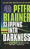 Slipping Into Darkness (0446617474) by Blauner, Peter