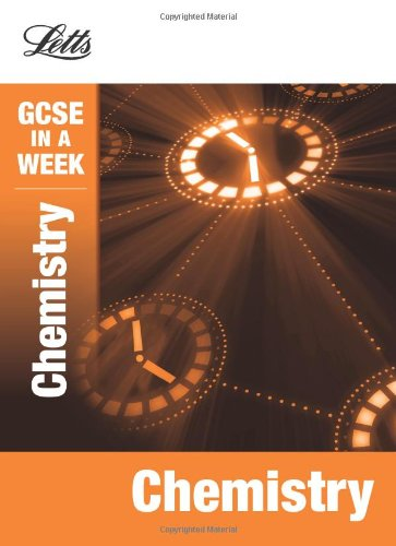 Chemistry (Letts Gcse In A Week Revision Guides)