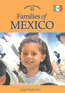 Families of Mexico (Families of the World)