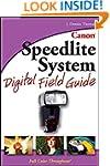 Canon Speedlite System Digital Field...
