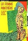 La femme panth�re : Et autres contes du B�nin par Mensah