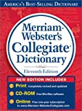 Merriam-Webster's Collegiate Dictionary (with CD-ROM) (Merriam Webster's Collegiate Dictionary)