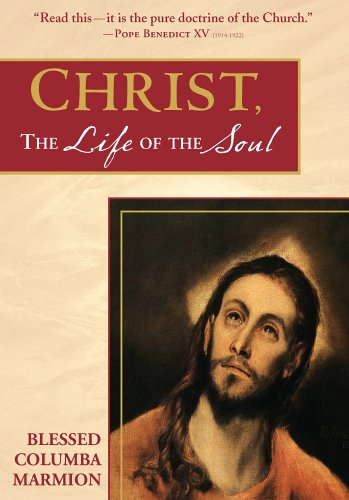 Christ, the Life of the Soul, Columba Marmion