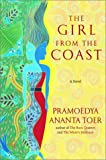 The Girl from the Coast: A Novel (0786868201) by Toer, Pramoedya Ananta