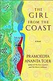 The Girl from the Coast: A Novel (0786868201) by Toer, Pramoedya Ananta