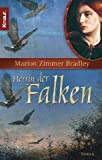 Herrin der Falken: Ein Darkover-Roman - Marion Zimmer Bradley