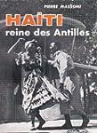 Haiti Reine des Antilles