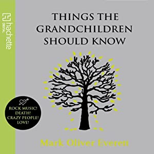 Things the Grandchildren Should Know Audiobook
