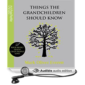 Things the Grandchildren Should Know (Unabridged)