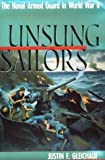 img - for Unsung Sailors: The Naval Armed Guard in World War II by Justin F. Gleichauf (1990-04-01) book / textbook / text book