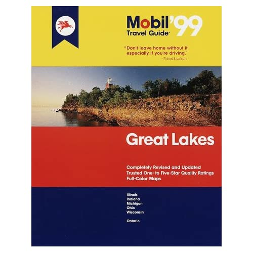 "Mobil 99: Great Lakes (Mobil Travel Guide Northern Great Lakes (Mi, Mn, Wi)) Fodor""s"