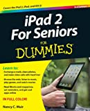 Nancy C. Muir IPad 2 for Seniors for Dummies
