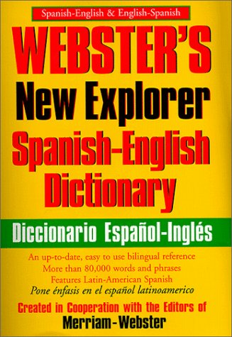 Webster's New Explorer Spanish-English Dictionary
