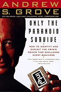 "Cover of ""Only the Paranoid Survive"""