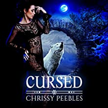 Cursed: The Crush Saga, Book 8 Audiobook by Chrissy Peebles Narrated by Kylie Stewart