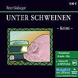 Unter Schweinen - Peter Godazgar