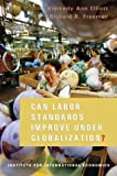 img - for Can Labor Standards Improve Under Globalization? book / textbook / text book