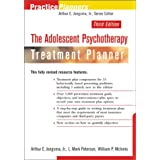 The Adolescent Psychotherapy Treatment Planner, 3rd Edition (PracticePlanners) ~ Arthur E. Jongsma