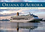 img - for Oriana & Aurora: Taking Cruising into a New Millennium book / textbook / text book