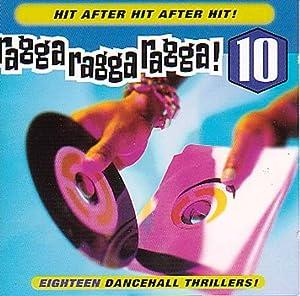 Ragga Ragga Ragga 10