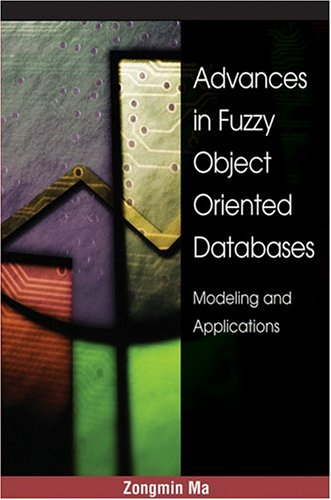 Advances in Fuzzy Object-Oriented Databases: Modeling and Applications