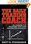 The Daily Trading Coach: 101 Lessons...